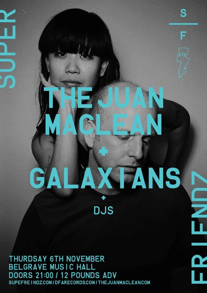 THE JUAN MACLEAN (DFA / LCD Soundsystem / NYC) // GALAXIANS // Belgrave Music Hall, Leeds // 06.11.14